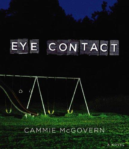 9781598870473: Eye Contact