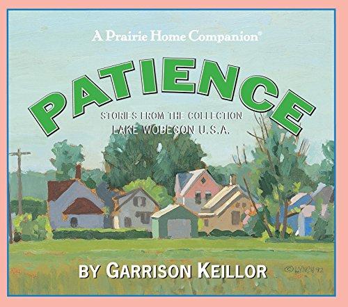 9781598877328: Lake Wobegon U.S.A.: Patience