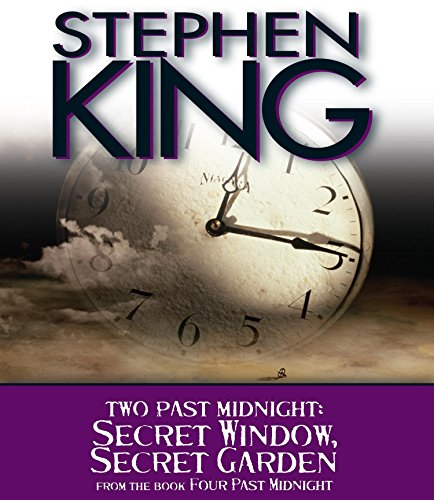 Secret Window, Secret Garden: Two Past Midnight: King, Stephen