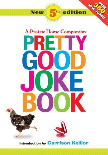 9781598879117: Pretty Good Joke Book: A Prairie Home Companion