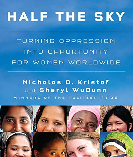 Half the Sky: Turning Oppression Into Opportunity for Women Worldwide (Compact Disc): Nicholas D. ...