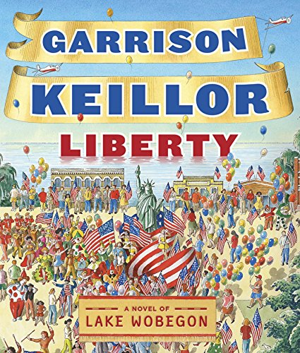 9781598879353: Liberty (Lake Wobegon Novels (Audio))