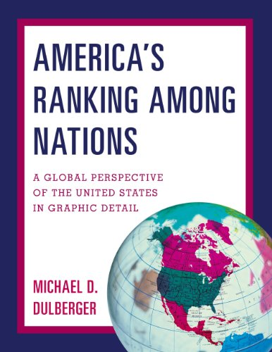 9781598886030: America's Ranking Among Nations: A Global Perspective of the United States in Graphic Detail