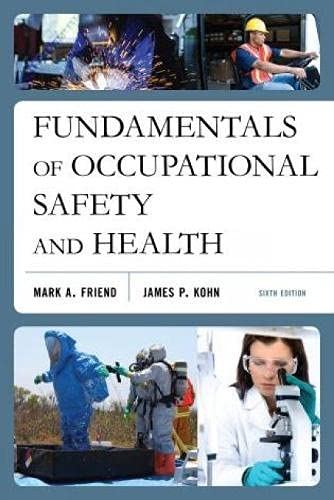 9781598887235: Fundamentals of Occupational Safety and Health