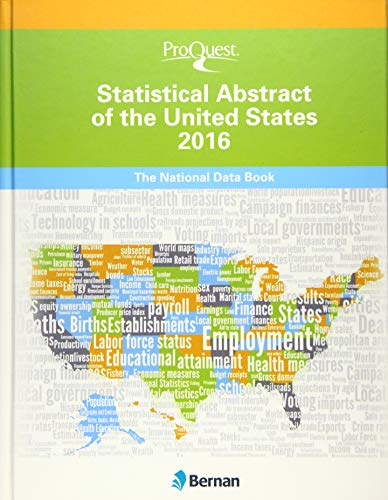 9781598887938: ProQuest Statistical Abstract of the United States 2016: The National Data Book (ProQuest Statistical Abstract Series)