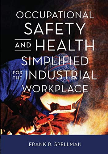 9781598888096: Occupational Safety and Health Simplified for the Industrial Workplace