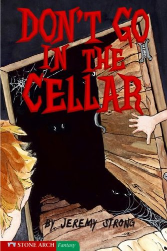9781598890020: Don't Go in the Cellar (Pathway Books)