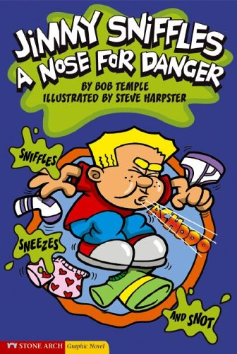 9781598890365: A Nose for Danger (Jimmy Sniffles)