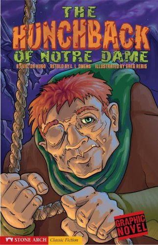 The Hunchback of Notre Dame (Graphic Revolve): L. L. Owens;