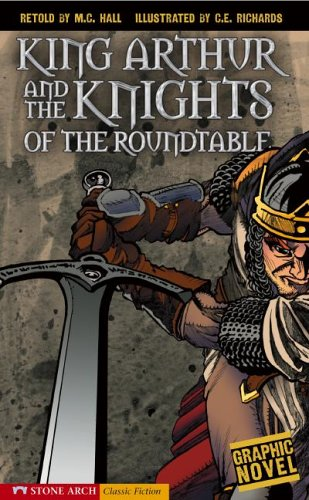 9781598890488: King Arthur and the Knights of the Round Table (Classic Fiction)