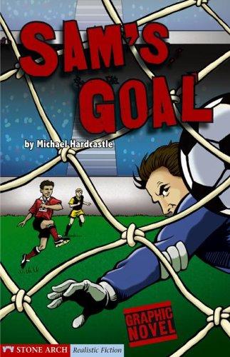 Sam's Goal: Hardcastle, Michael