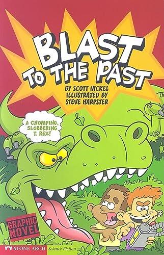 Blast to the Past: Time Blasters (Graphic: Scott Nickel