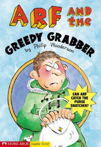 9781598891768: Arf and the Greedy Grabber (Graphic Trax)