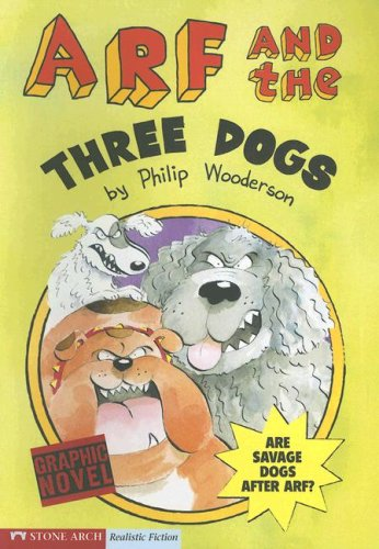 9781598891775: Arf and the Three Dogs (Graphic Trax)