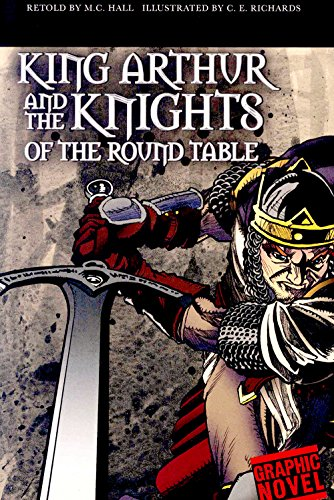 King Arthur and the Knights of the: Hall, M. C
