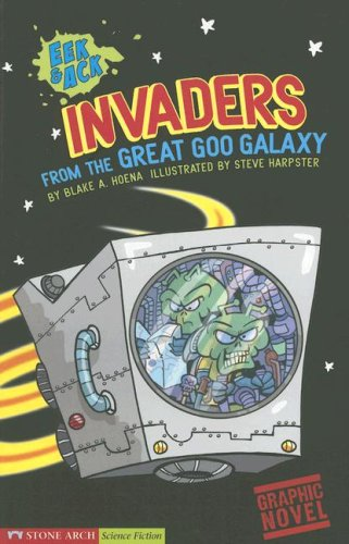 9781598892253: Invaders from the Great Goo Galaxy: Eek & Ack (Graphic Sparks)