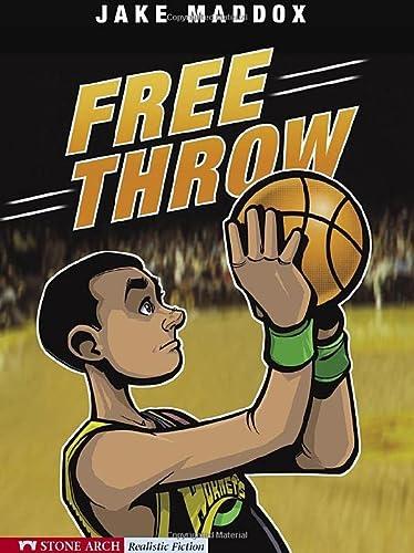9781598892383: Free Throw (Jake Maddox Sports Stories)