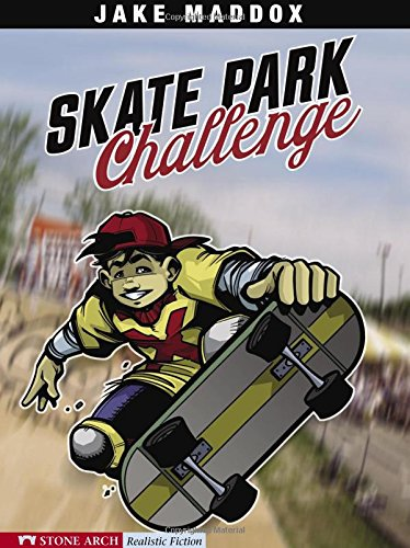 Skate Park Challenge (Impact Books): Jake Maddox, Anastasia