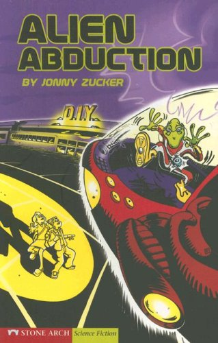 Alien Abduction (Keystone Books): Jonny Zucker