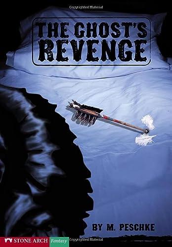 The Ghost's Revenge (Vortex Books): Peschke, Marci