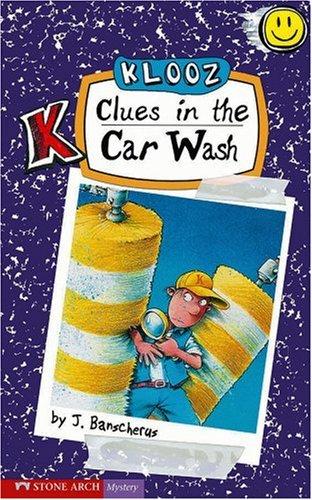 Clues in the Car Wash (Klooz): J. Banscherus