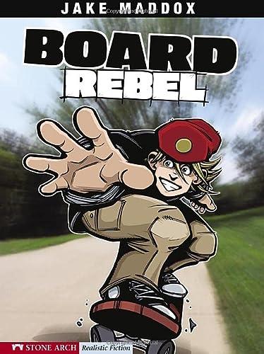 Board Rebel (Impact Books. a Jake Maddox: Jake Maddox, Bob