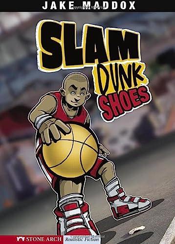 Slam Dunk Shoes (Impact Books: A Jake: Maddox, Jake