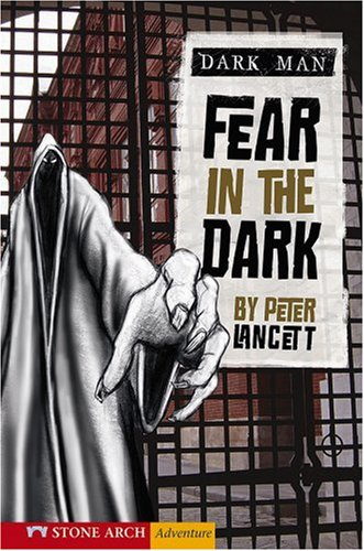 9781598898699: Fear in the Dark (Dark Man)