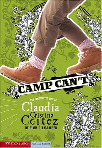 Camp Can't: Gallagher, Diana G.