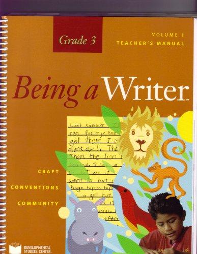 9781598923162: BEING A WRITER, GRADE 3, VOL 1, TEACHER'S MANUAL (BEING A WRITER GRADE 3)