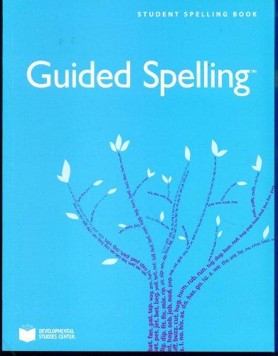 Guided Spelling Student Spelling Book, Grade 3: Developmental Studies Center