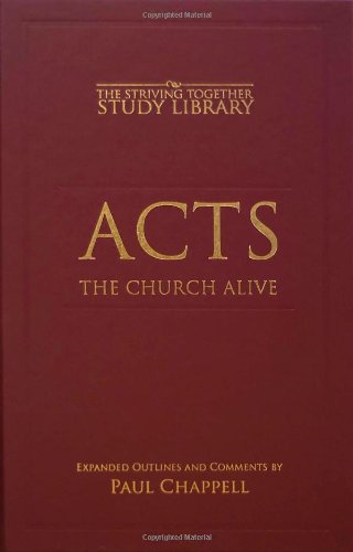 Acts: The Church Alive: Paul Chappell
