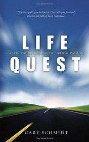 9781598940244: Life Quest: Braving Adulthood with Biblical Passion