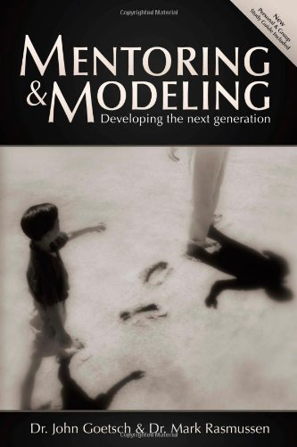 Mentoring and Modeling: Developing the Next Generation