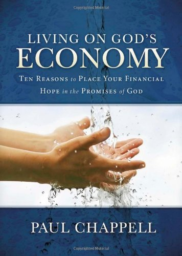 9781598940824: Living on Gods Economy: Ten Reasons to Place Your Financial Hope in the Promises of God