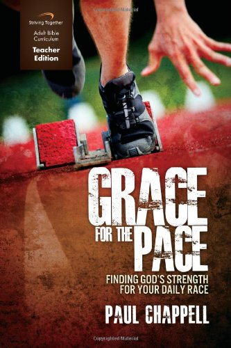 9781598940978: Grace for the Pace Curriculum (Teacher Edition): Finding God's Strength For Your Daily Race
