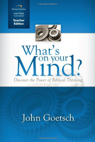 9781598941036: What's on Your Mind Curriculum (Teacher Edition): Discover the Power of Biblical Thinking