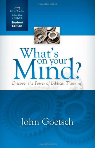 9781598941043: What's on Your Mind Curriculum (Student Edition): Discover the Power of Biblical Thinking