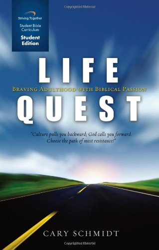9781598941135: Life Quest Curriculum (Student Edition): Braving Adulthood with Biblical Passion