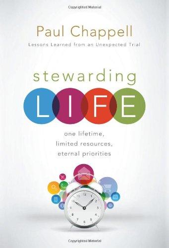 9781598941937: Stewarding Life: One Lifetime, Limited Resources, Eternal Priorities