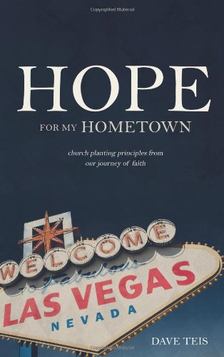 9781598942002: Hope for My Hometown: Church planting principles from our journey of faith