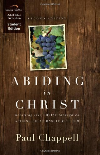 9781598942248: Abiding in Christ Curriculum Second Edition (Student Edition): Becoming Like Christ through an Abiding Relationship with Him
