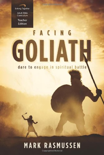 9781598942453: Facing Goliath Curriculum (Teacher Edition): Dare to Engage in Spiritual Battle