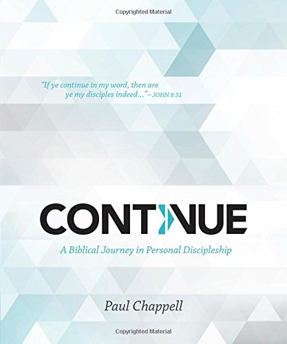 9781598942842: Continue: A Biblical Journey in Personal Discipleship