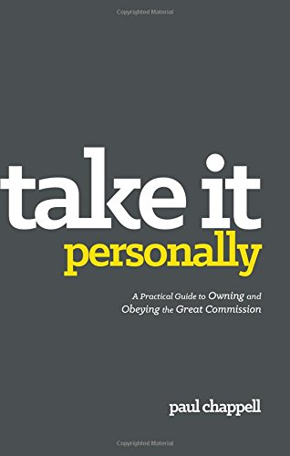 9781598943245: Take it Personally: A Practical Guide to Owning and Obeying the Great Commission