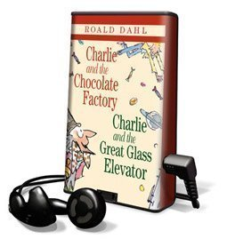 9781598950076: Playaway Charlie and Chocolate Factory / Charlie and the Great Glass Elevator