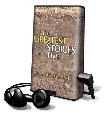 9781598951684: The Greatest Stories of All Time: Old & New Testaments: Library Edition