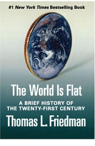 the world is flat thomas Thế giới phẳng (tiếng anh: the world is flat) là một tác phẩm của thomas friedman - một biên tập viên chuyên mục ngoại giao và kinh tế của tạp chí new york times có những tác phẩm và công trình nghiên cứu về vấn đề toàn cầu hoá rất thành công: nóng,phẳng,chật,từ beirut đến.