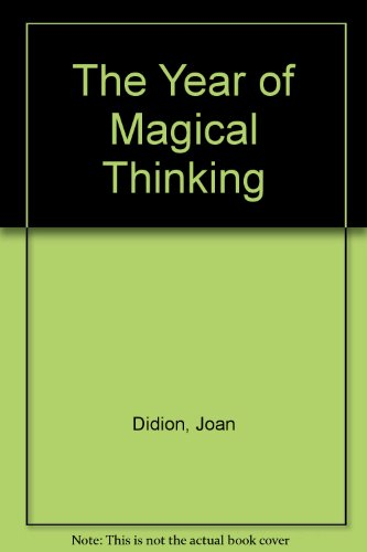 9781598955231: The Year of Magical Thinking