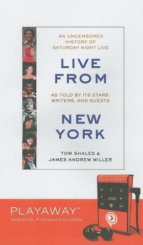 9781598955347: Live From New York: An Uncensored History of Saturday Night Live, Library Edition